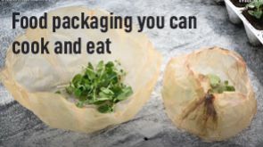Food Packaging You Can Cook & Eat